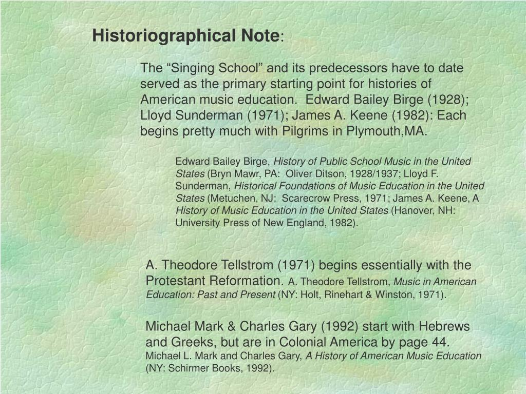 Historiographical Note