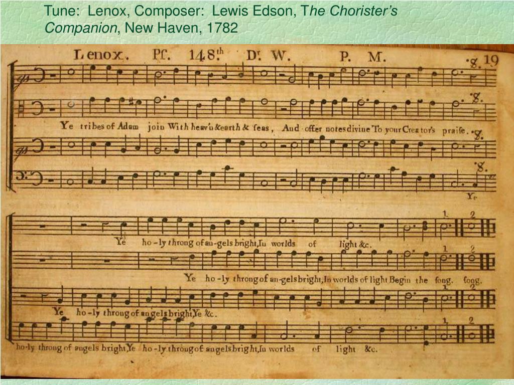Tune:  Lenox, Composer:  Lewis Edson, T