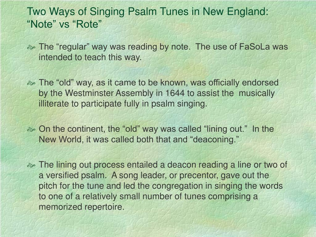 Two Ways of Singing Psalm Tunes in New England: