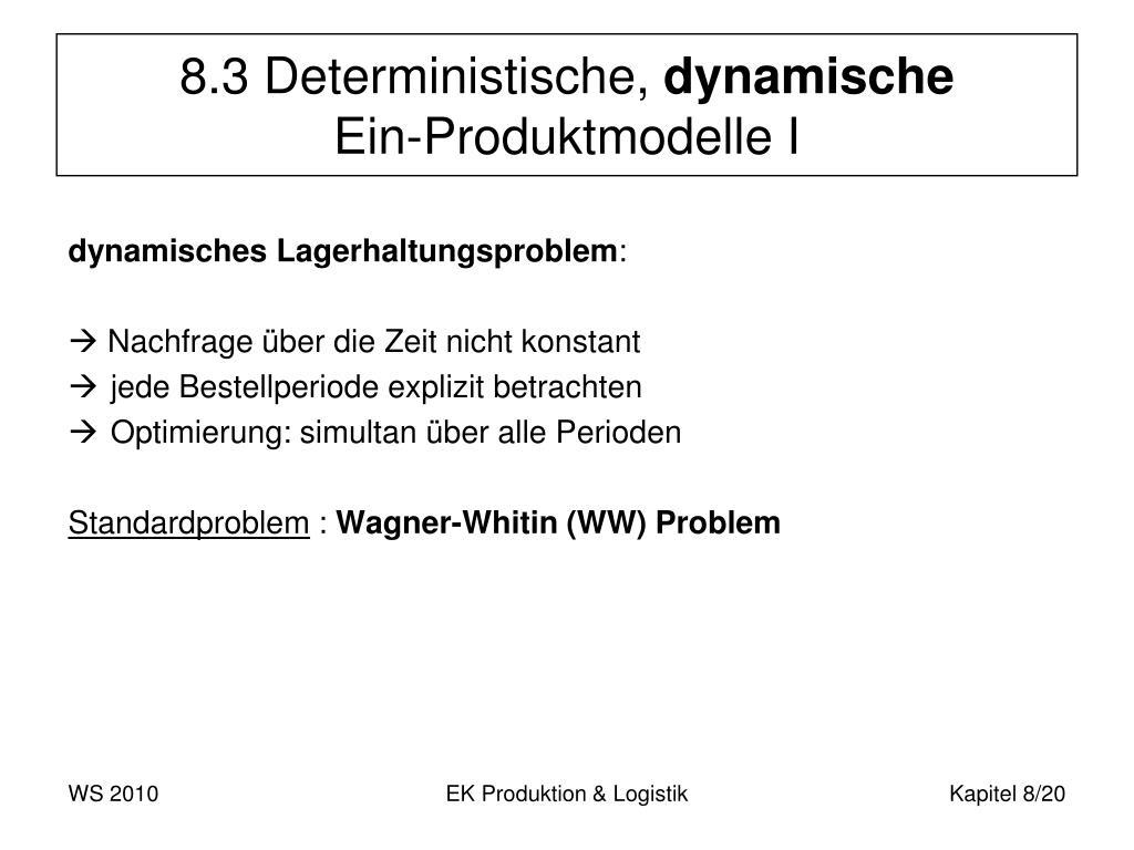 8.3 Deterministische,