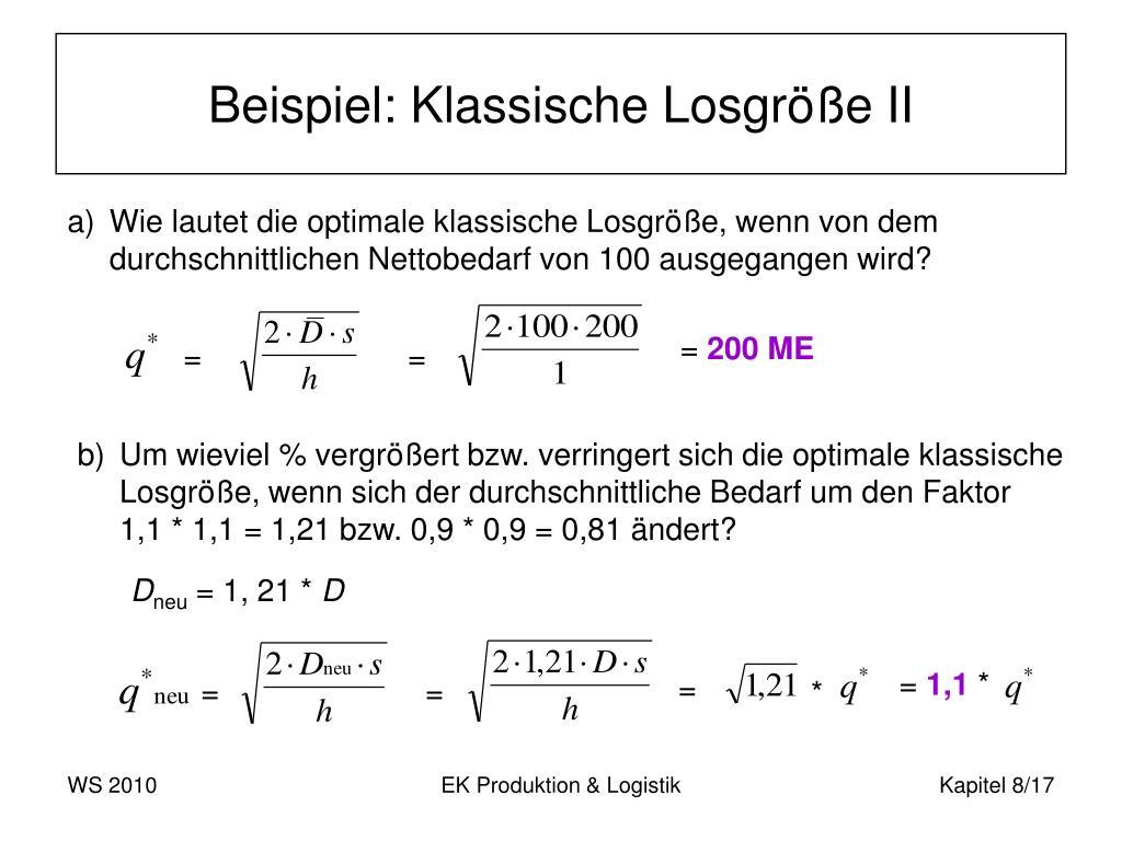 Beispiel: Klassische Losgröße II