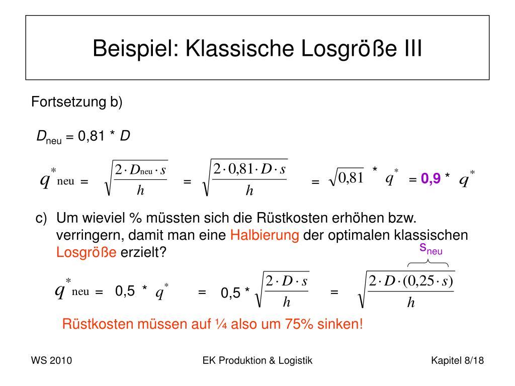 Beispiel: Klassische Losgröße III