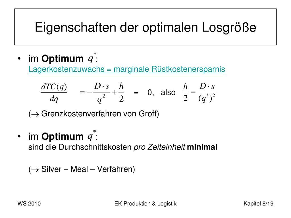 Eigenschaften der optimalen Losgröße