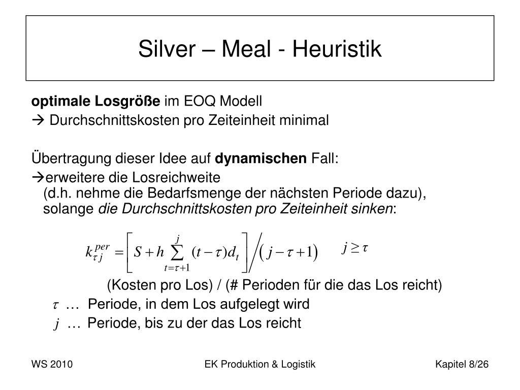 Silver – Meal - Heuristik