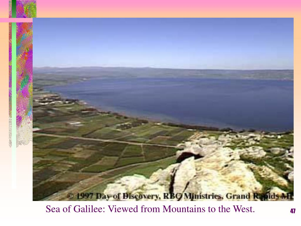 Sea of Galilee: Viewed from Mountains to the West.
