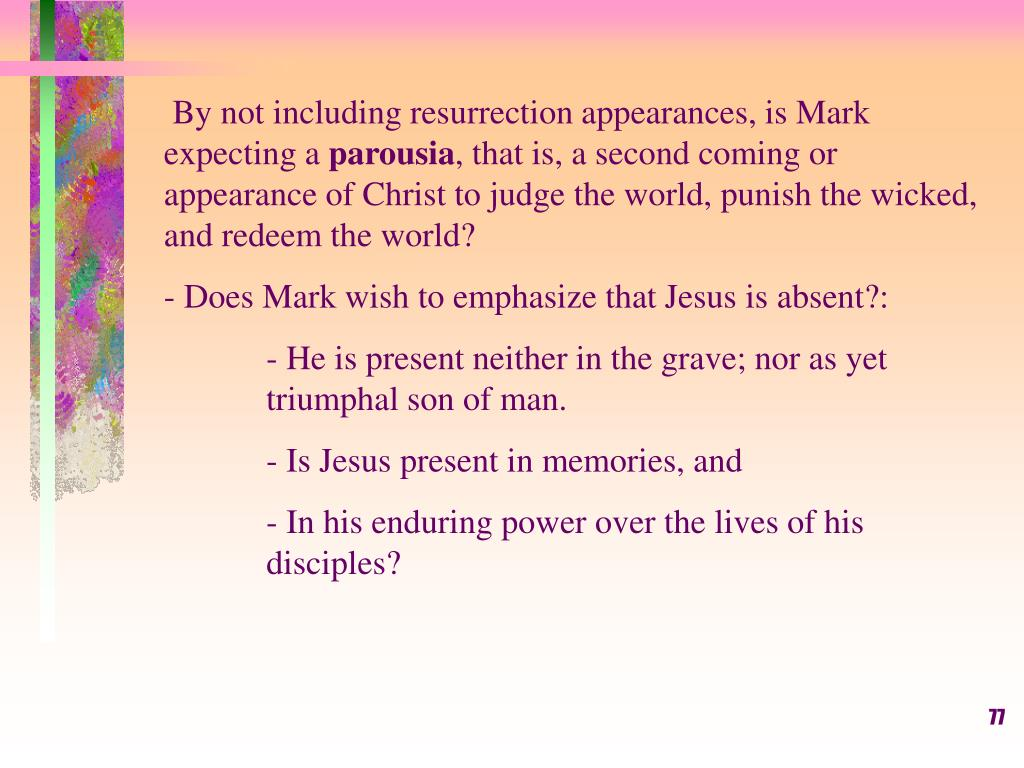 By not including resurrection appearances, is Mark expecting a