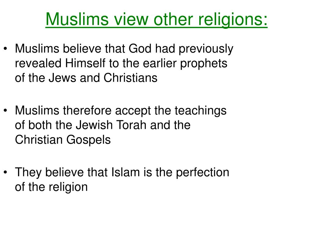 Muslims view other religions: