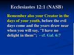 ecclesiastes 12 1 nasb
