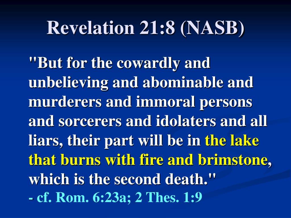 Revelation 21:8 (NASB)