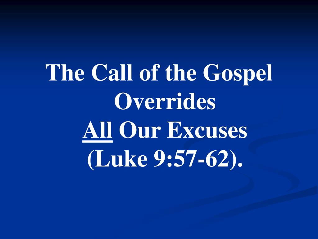 The Call of the Gospel Overrides