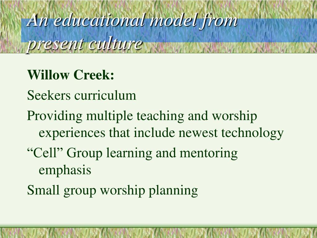 An educational model from present culture