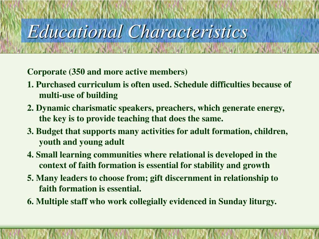 Educational Characteristics