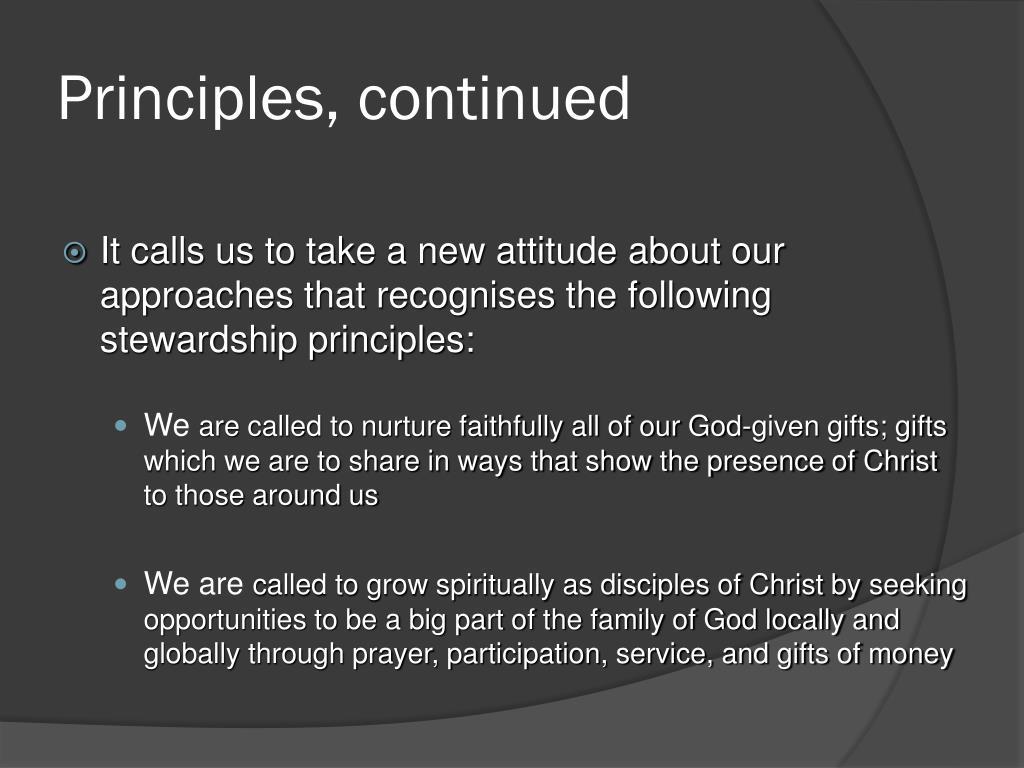 Principles, continued