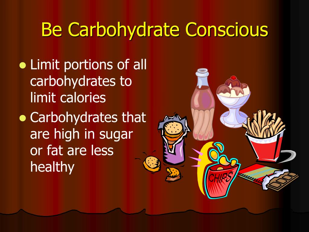 Be Carbohydrate Conscious