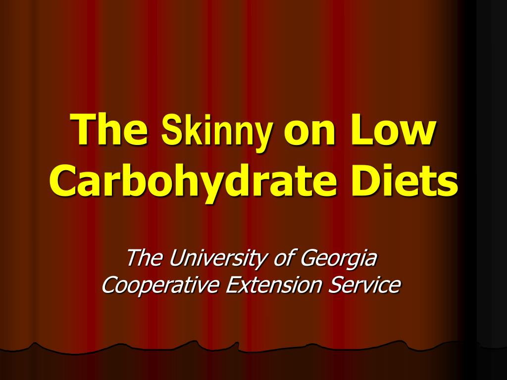 the skinny on low carbohydrate diets l.