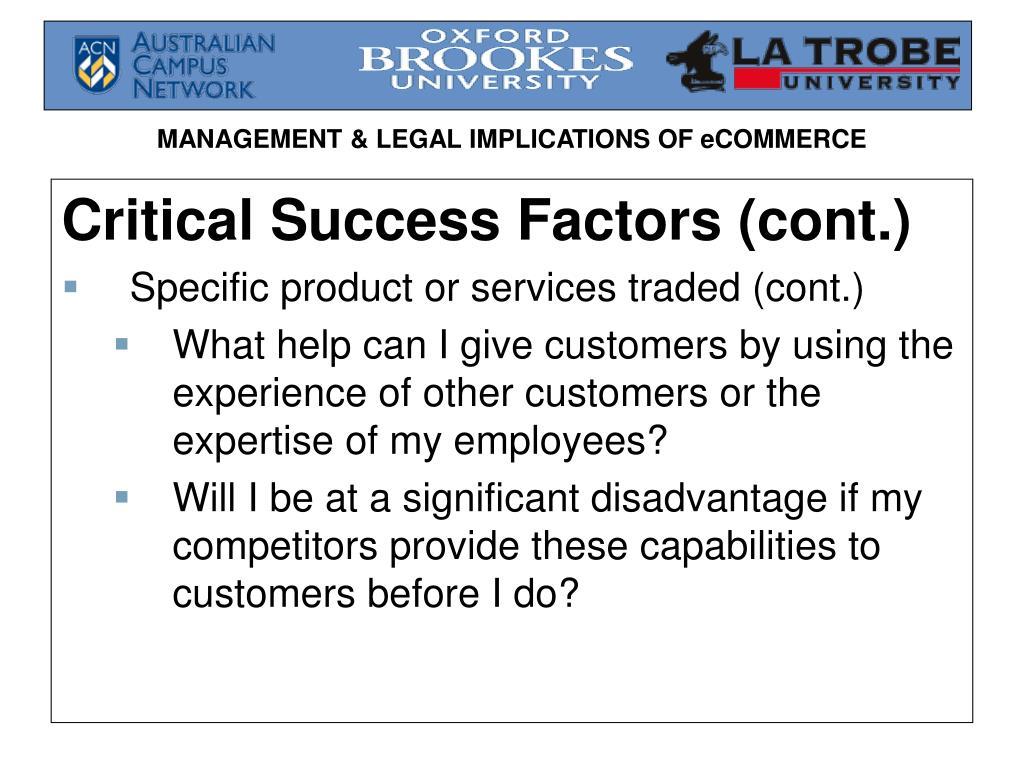 Critical Success Factors (cont.)