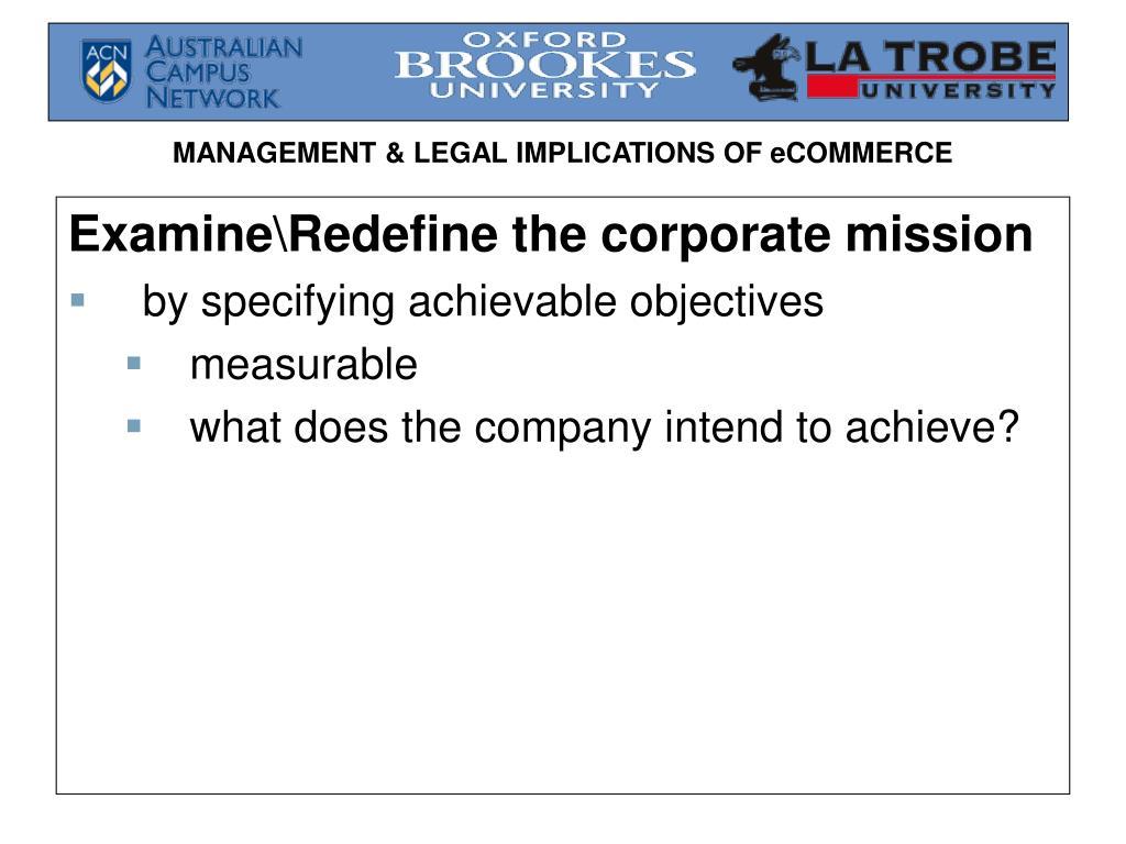 Examine\Redefine the corporate mission