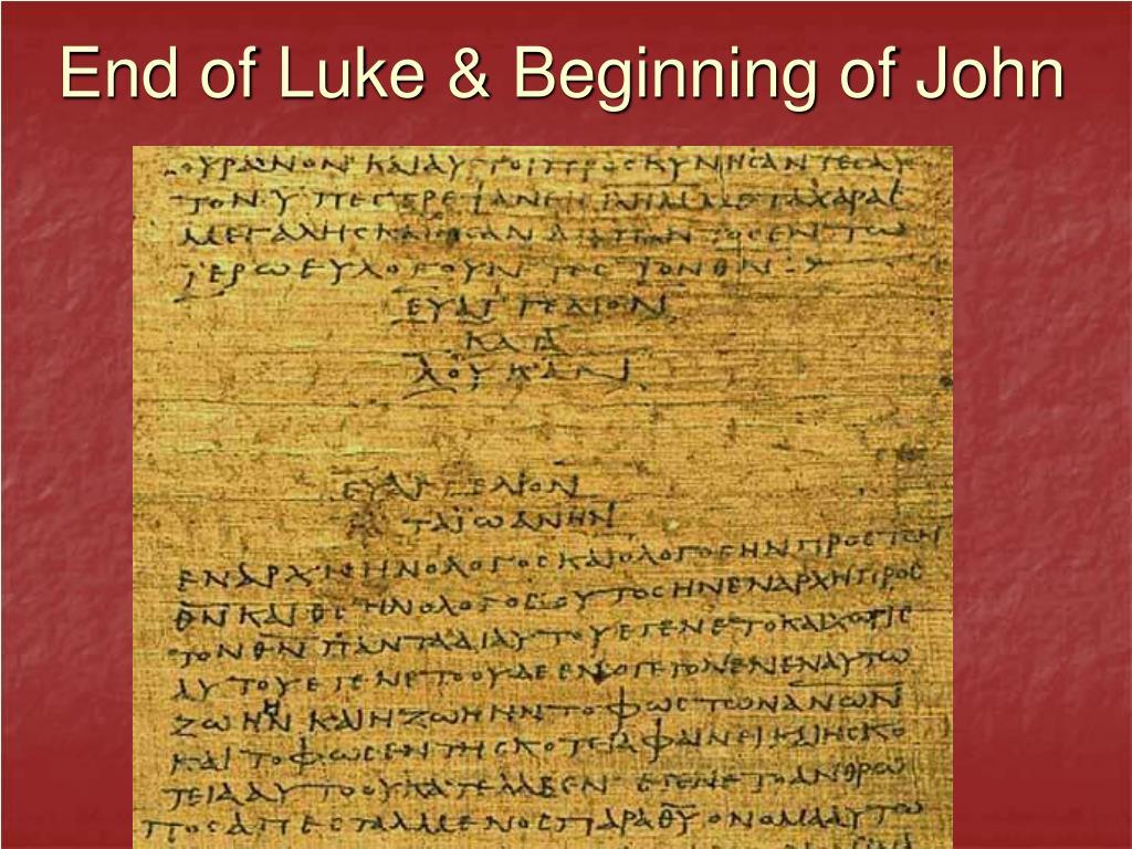 End of Luke & Beginning of John