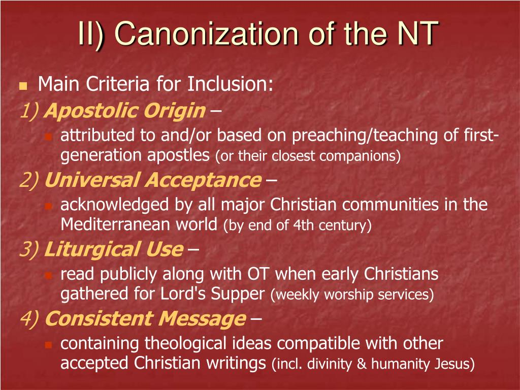 II) Canonization of the NT