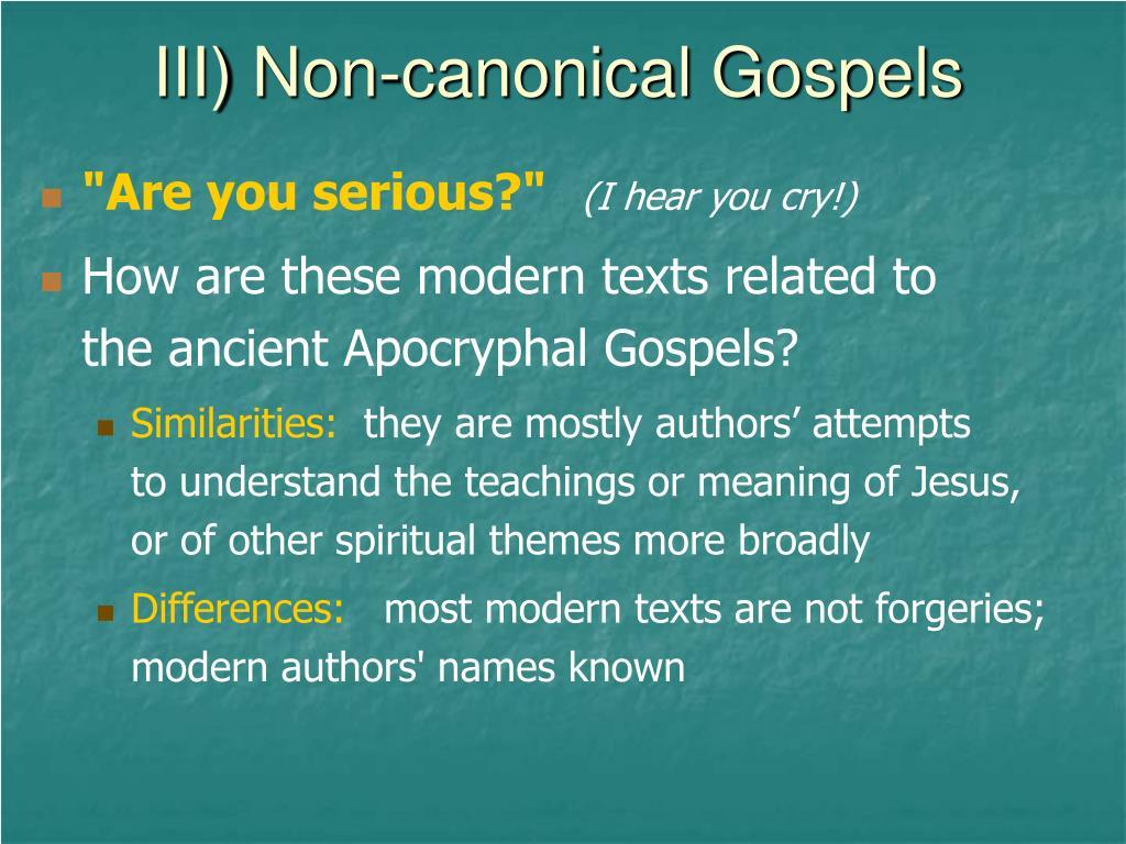 III) Non-canonical Gospels