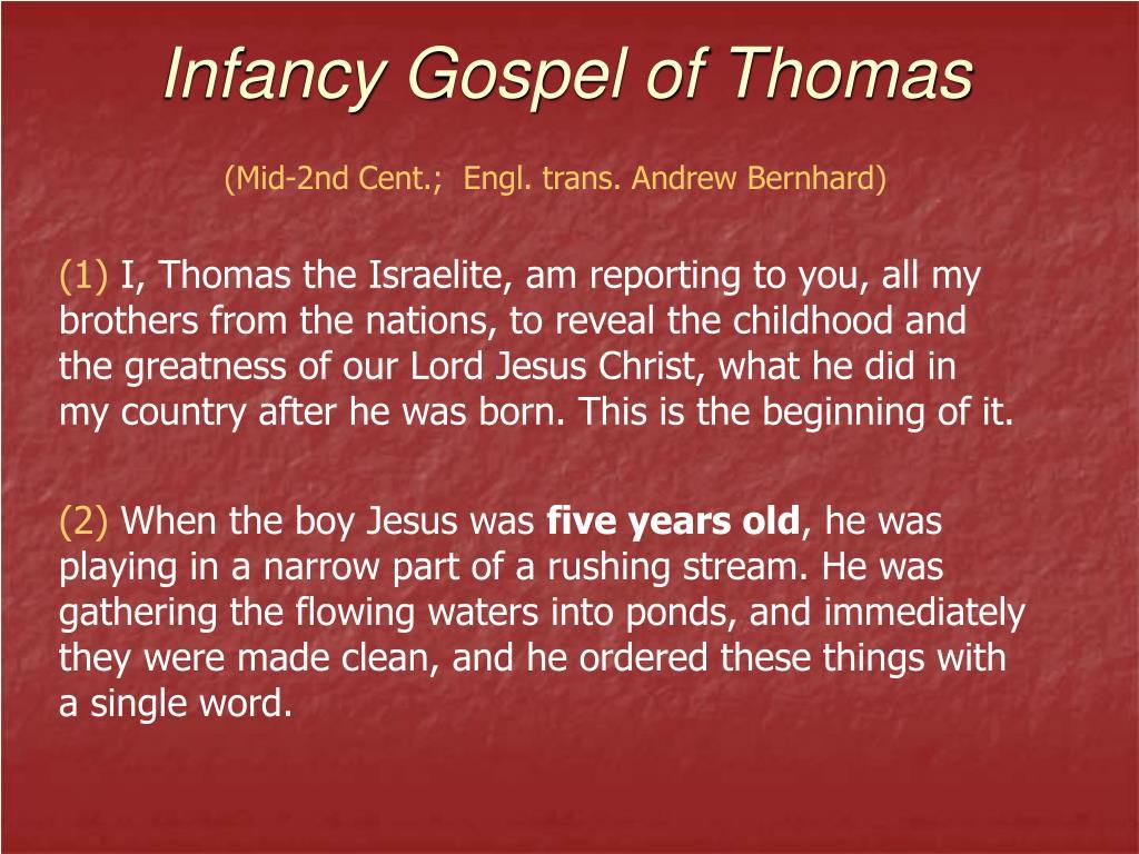 Infancy Gospel of Thomas