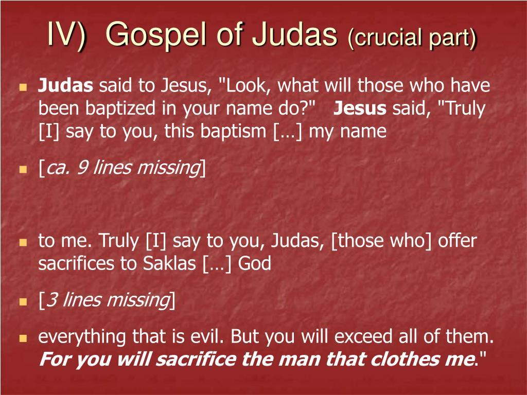 IV)  Gospel of Judas