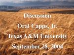 discussion oral capps jr texas a m university september 28 2004