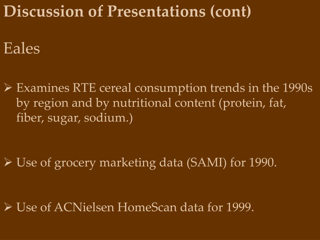 Discussion of Presentations (cont)
