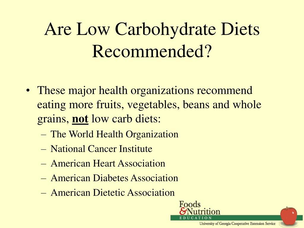 Are Low Carbohydrate Diets Recommended?