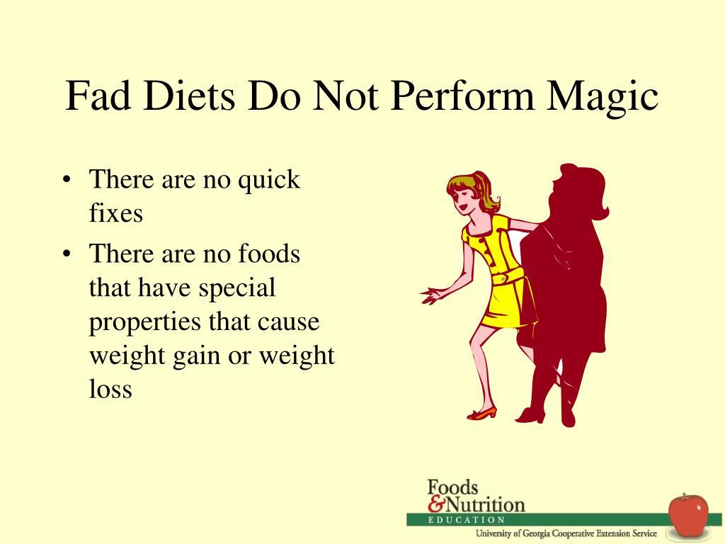 Fad Diets Do Not Perform Magic