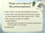 hope you enjoyed the presentations