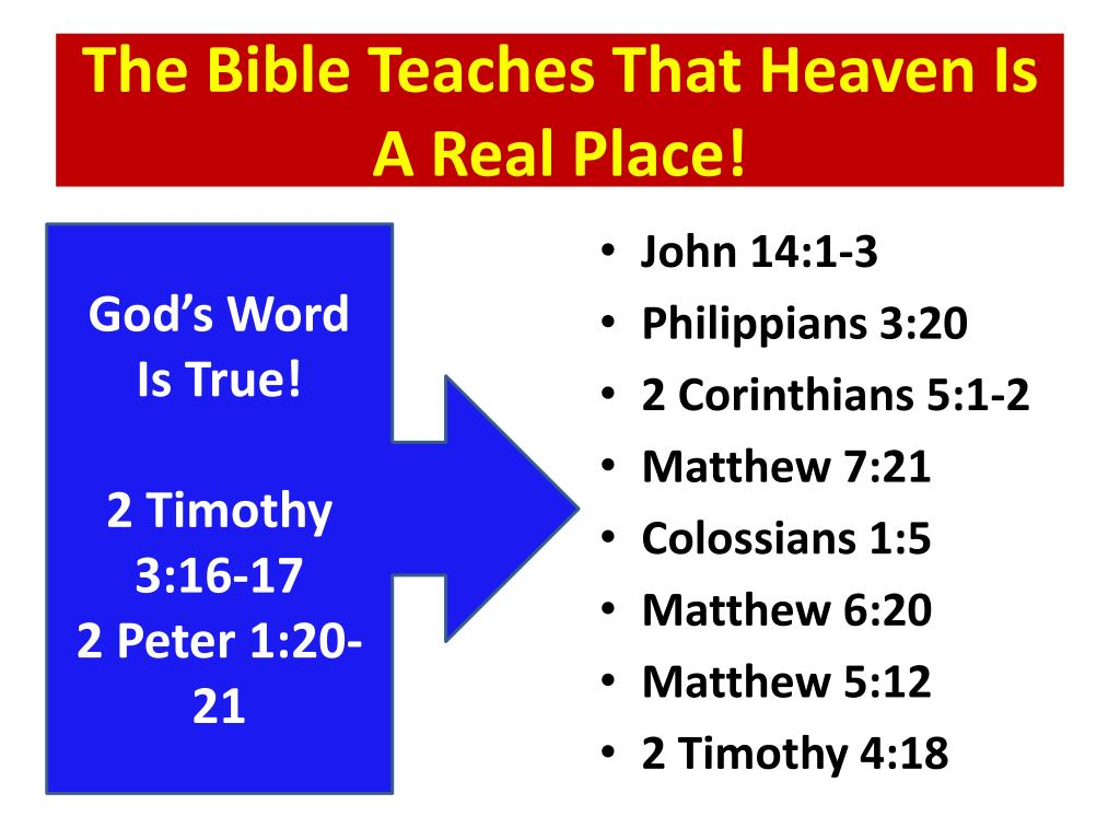 The Bible Teaches That Heaven Is A Real Place!