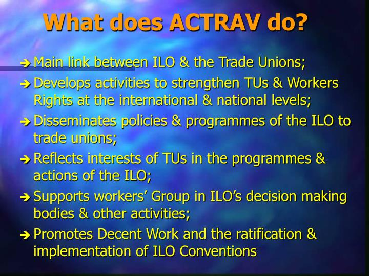 What does ACTRAV do?