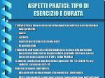 aspetti pratici tipo di esercizio e durata