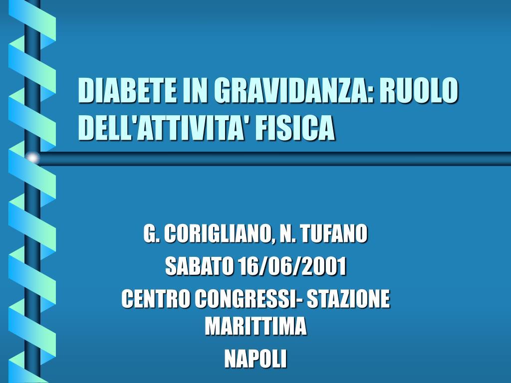 diabete in gravidanza ruolo dell attivita fisica l.