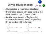 allylic halogenation