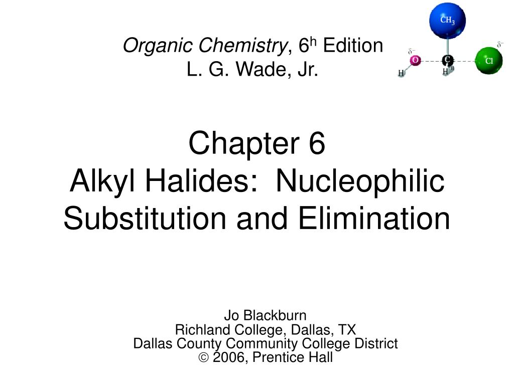 chapter 6 alkyl halides nucleophilic substitution and elimination l.