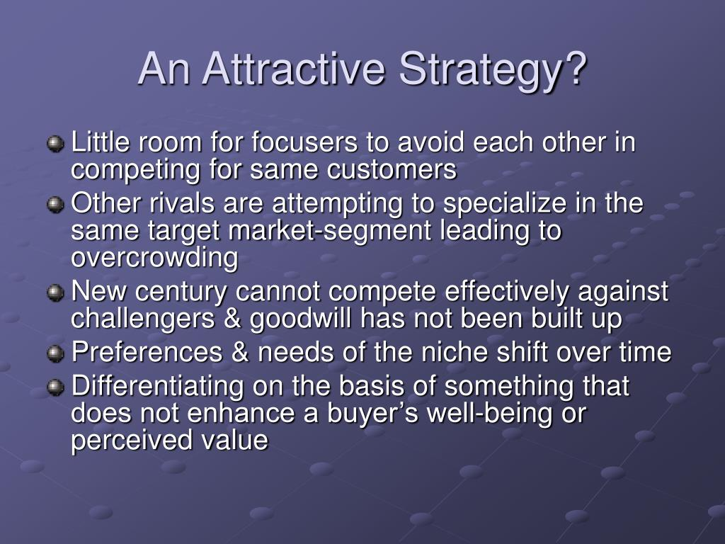 An Attractive Strategy?
