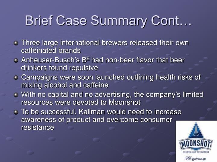 Brief case summary cont