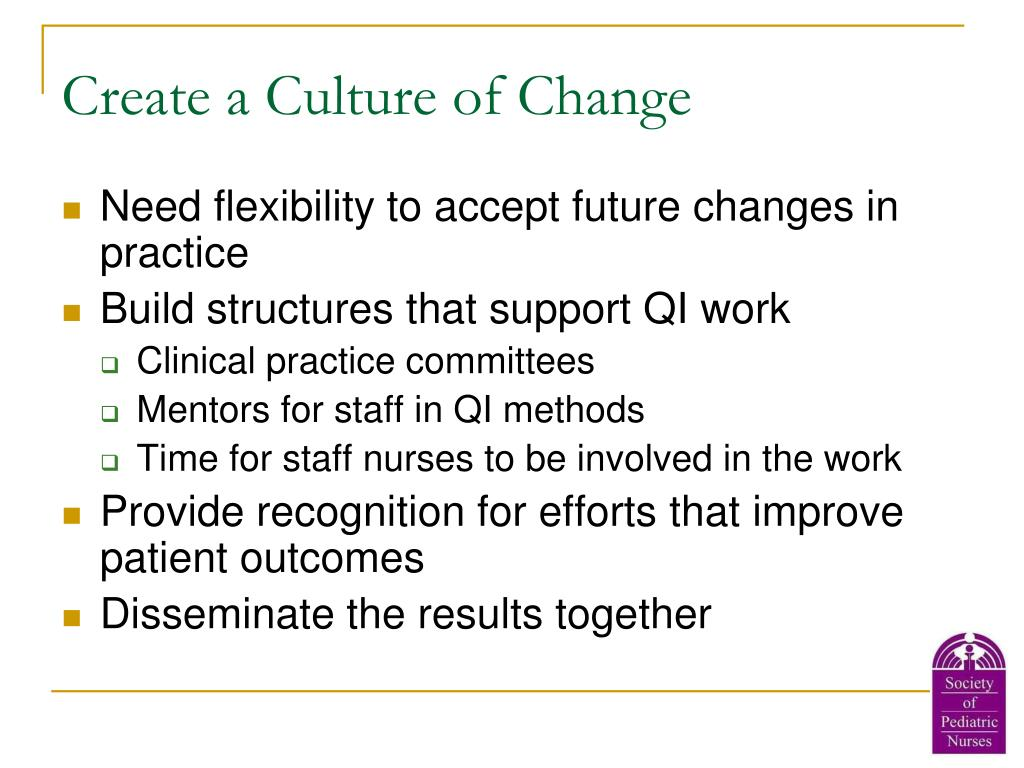 Create a Culture of Change