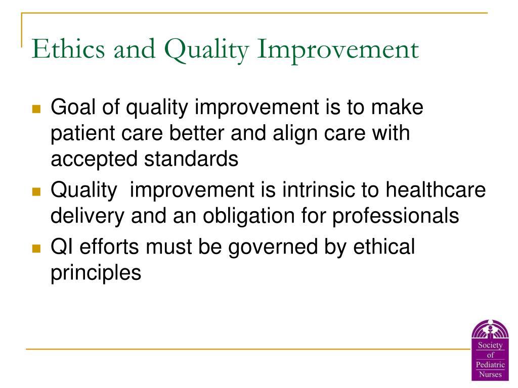 Ethics and Quality Improvement
