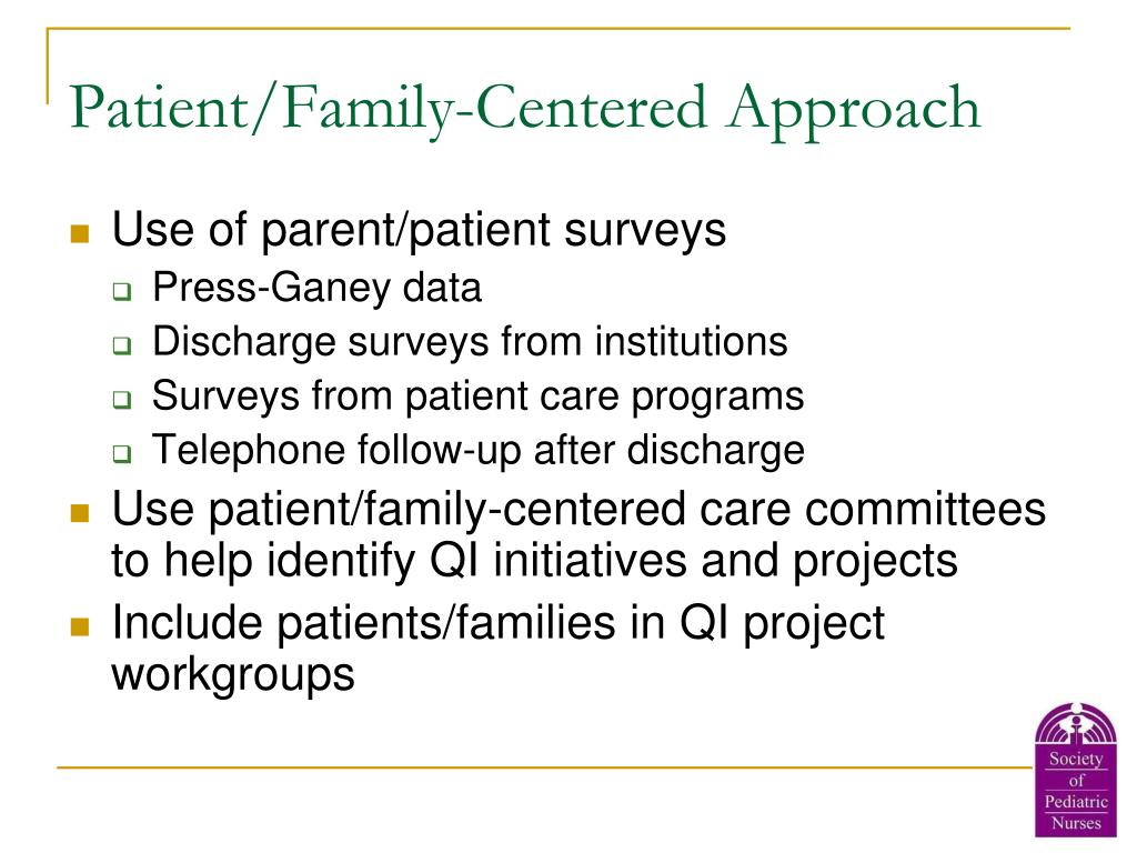 Patient/Family-Centered Approach