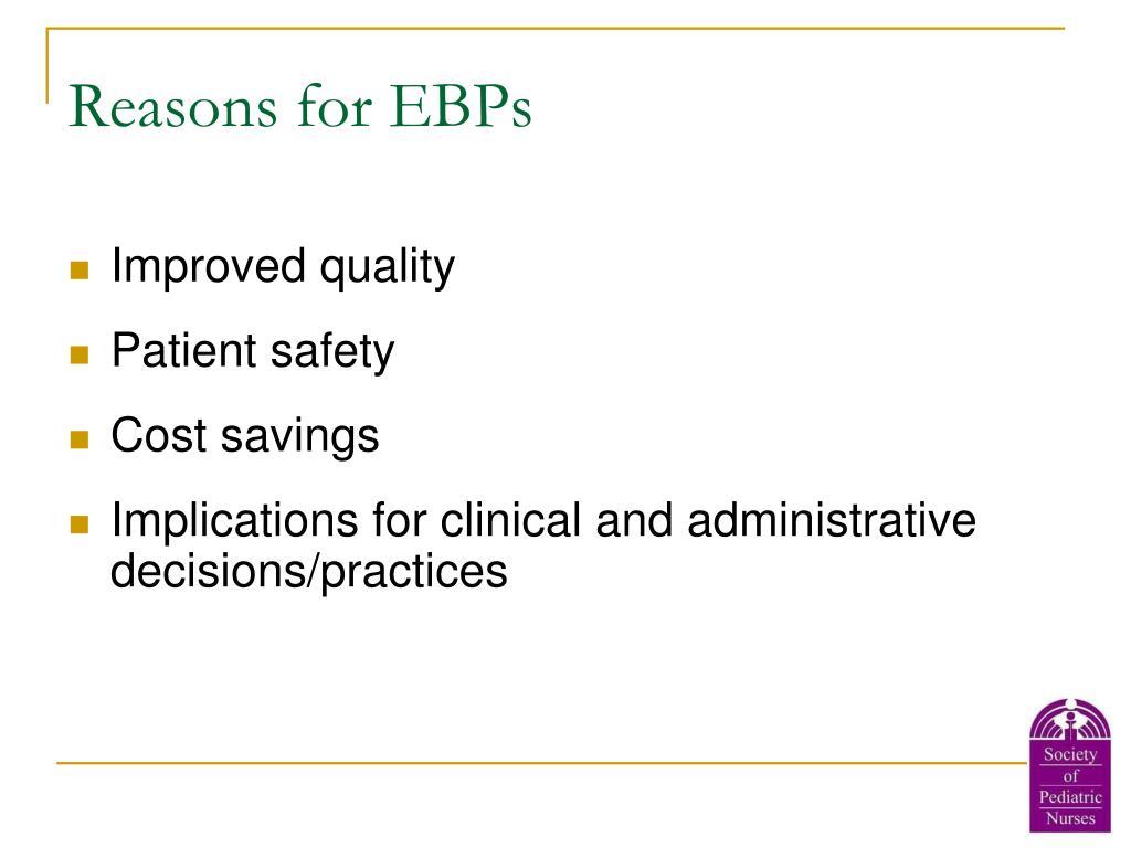 Reasons for EBPs