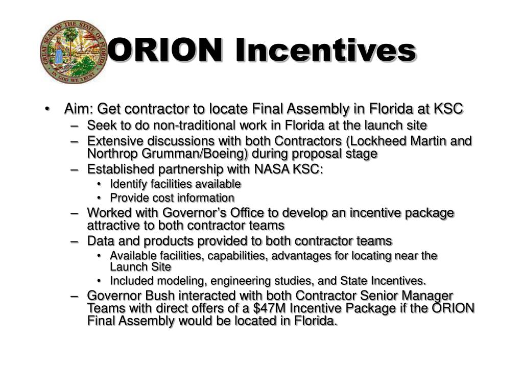 ORION Incentives