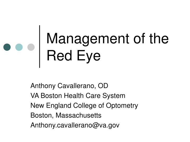 management of the red eye n.