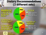 dietary recommendations 2 different sets