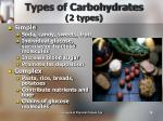 types of carbohydrates 2 types