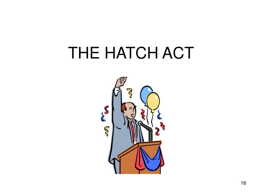 THE HATCH ACT