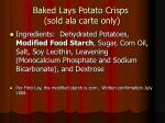 baked lays potato crisps sold ala carte only