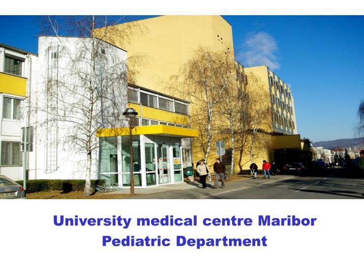 University medical centre Maribor